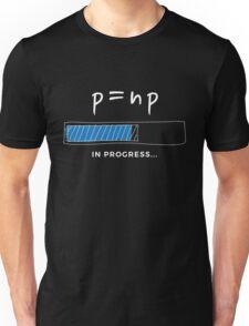 P versus NP problem in progress Graphic T-shirt  Unisex T-Shirt