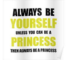 Always Be Princess Poster