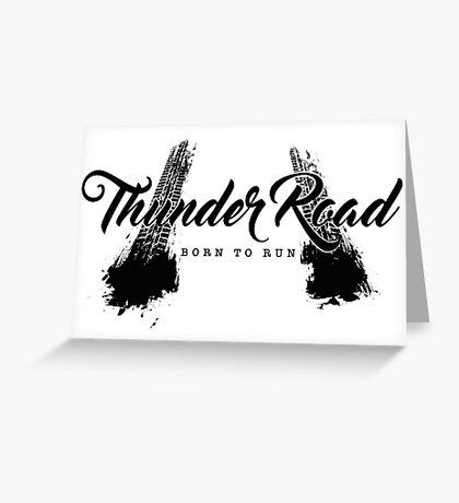 Thunder Road Tires - Light Greeting Card