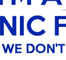 Sonic Fans Don't keep Calm T-shirt Sticker