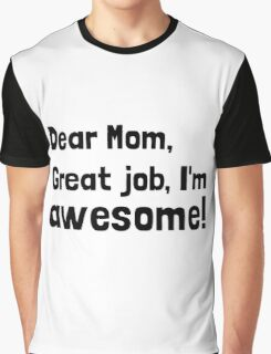Mom Im Awesome Graphic T-Shirt