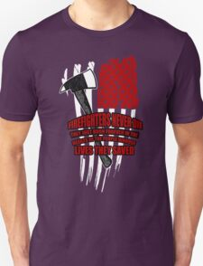 Firefighters never die T-Shirt