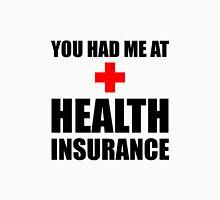Health Insurance Unisex T-Shirt