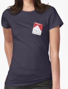 Fuk u cigarettes Womens Fitted T-Shirt