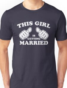 This Girl is Getting Married Unisex T-Shirt