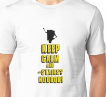 Keep Calm and - Stairs!? Unisex T-Shirt