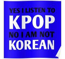 I LISTEN TO KPOP - BLUE Poster