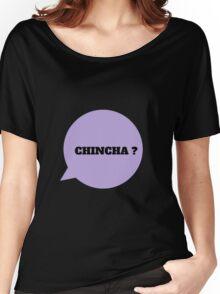 CHINCHA ? - BLACK Women's Relaxed Fit T-Shirt