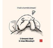 Horrible Dream Photographic Print
