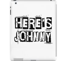 Heres Johnny The Shining Horror Quote Movie iPad Case/Skin