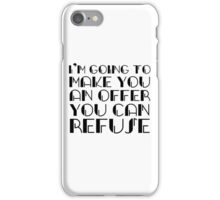 The Godfather Joke Humour Movie Quote iPhone Case/Skin