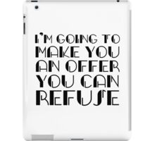 The Godfather Joke Humour Movie Quote iPad Case/Skin
