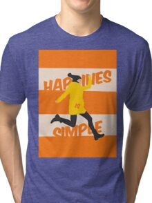 Happines is Simple Tri-blend T-Shirt