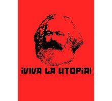 ¡Viva la utopía! Photographic Print