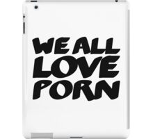 Funny Sex Porn Humour Mens Humour Womans Humour iPad Case/Skin