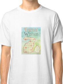 Easter wishes Classic T-Shirt