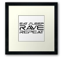 Eat Sleep Rave Repeat EDM electronic Music Framed Print
