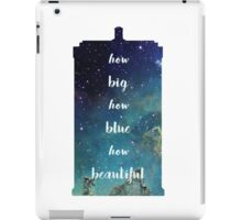 How Big How Blue How Beautiful Tardis Florence Space iPad Case/Skin