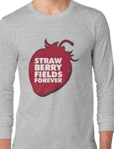 Strawberry Fields Forever T-shirt Long Sleeve T-Shirt