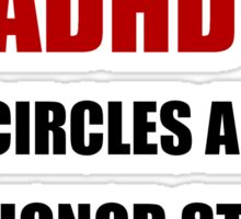 ADHD Runs Circles Sticker