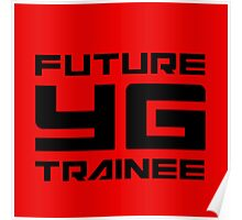 FUTURE YG TRAINEE - RED Poster