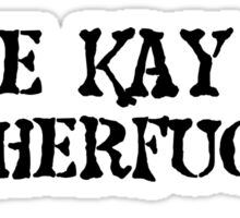 Die Hard quote Yipie Kay Yay Motherfucker Movie Sticker