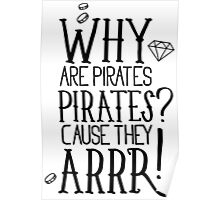 Why pirates are pirates? Poster