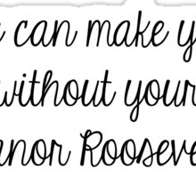 Eleanor Roosevelt Quote Sticker