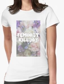 Floral Feminist Killjoy Womens Fitted T-Shirt