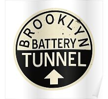 Brooklyn - Battery Tunnel Poster