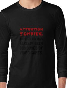 Attention Zombies Video Games Long Sleeve T-Shirt