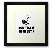 Came Saw Kicked Grass Framed Print