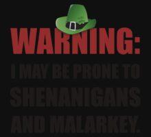 Shenanigans And Malarkey One Piece - Long Sleeve
