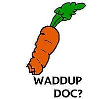 Waddup Doc? Photographic Print