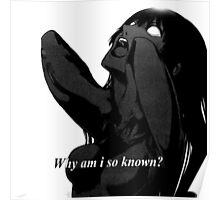 Why am i so known Poster