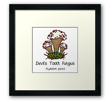 Devil's Tooth Fungus (without smiley face) Framed Print