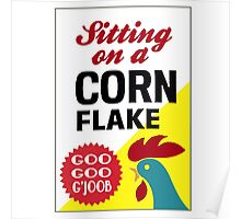 Sitting On A Corn Flake Poster