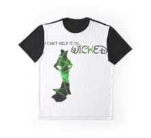 wicked i am Graphic T-Shirt