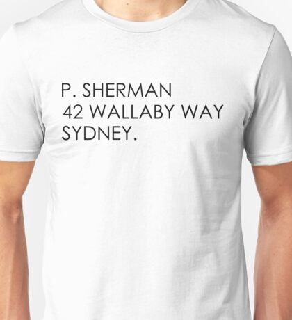 P Sherman 42 Wallaby way  Unisex T-Shirt
