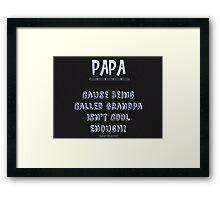 Papa Saying Framed Print