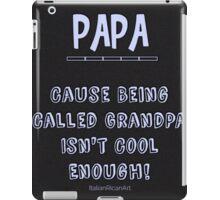 Papa Saying iPad Case/Skin