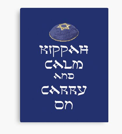 Kippah Calm and Carry On Canvas Print