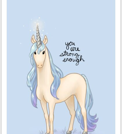 """You Are Strong Enough"" Unicorn Sticker"