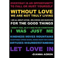 Dianna Quotes Photographic Print
