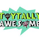 Toytally Awesome by Michowl