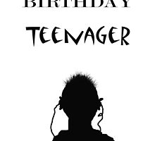 Teenage happy Birthday, silhouette and ear phones by Mary Taylor