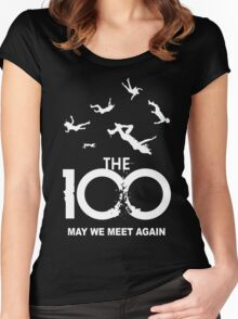The 100 - May We Meet Again Women's Fitted Scoop T-Shirt