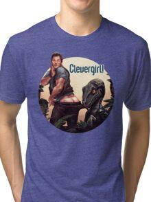 Clever Girl! Tri-blend T-Shirt