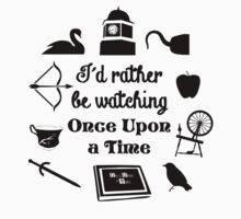 """I'd Rather Be Watching Once Upon a Time"" Icon Design in Black Baby Tee"