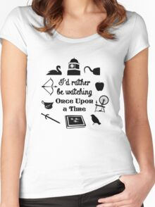 """I'd Rather Be Watching Once Upon a Time"" Icon Design in Black Women's Fitted Scoop T-Shirt"